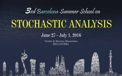 3rd Barcelona Summer School on Stochastic Analysis