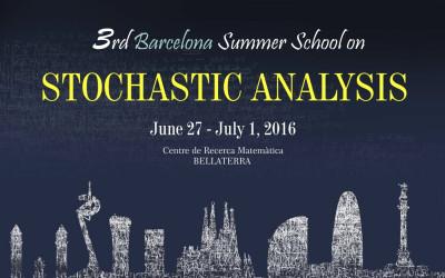 3rd Barcelona Summer School on Stochastic Analysis
